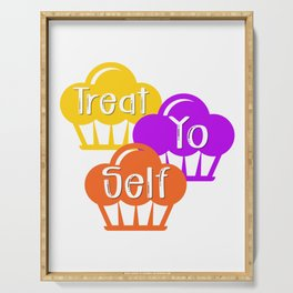 Treat Yo Self Treat Yourself Funny Cupcakes Pastry Design Serving Tray