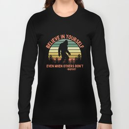 Bigfoot Funny Believe In Yourself Motivational Sasquatch Vintage Sunset Long Sleeve T-shirt