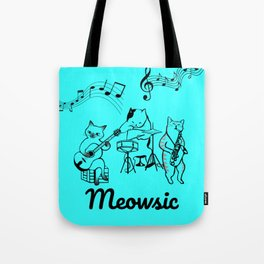 Meowsic is awesome Tote Bag