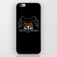 Tonto Is Coming iPhone & iPod Skin