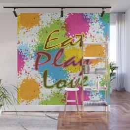 Eat Play Love Wall Mural