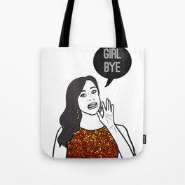 Girl Bye Tote Bag
