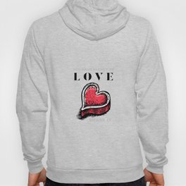 You have plenty of love, share it. Heart. Hoody