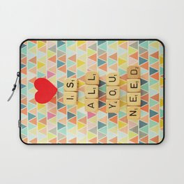 Love is All You Need Laptop Sleeve
