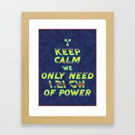 1.21 GW of Power Framed Art Print