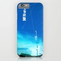 where? Slim Case iPhone 6s
