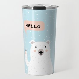 Cute Polar Bear in the Snow says Hello Travel Mug