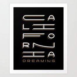 California Dreaming Art Print