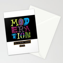 Moderation is Fatal Stationery Cards