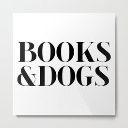 Books&Dogs - Black and White Metal Print