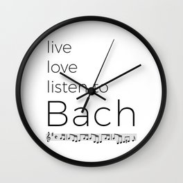 Live, love, listen to Bach Wall Clock