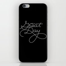 Have a Great Day iPhone & iPod Skin