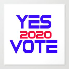 Yes Vote 2020 Canvas Print