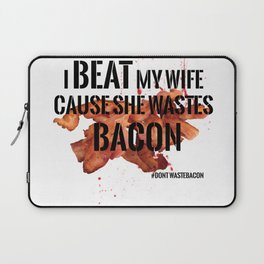 Wasted Bacon Laptop Sleeve