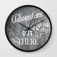 adventure is out there Wall Clocks featuring Adventure by Zach Terrell