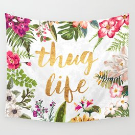 Thug Life - white version Wall Tapestry