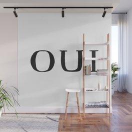 Oui Wall Mural