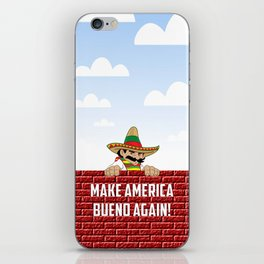 Make America Bueno Again iPhone Skin