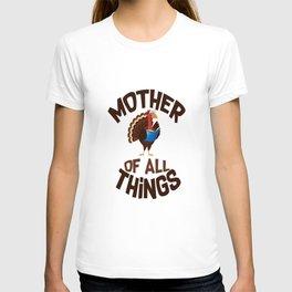 mother of all things mother of all things store T-shirt