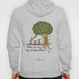Plant With Purpose - There is no us versus them Hoody