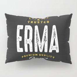 Erma Genuine Gift Pillow Sham