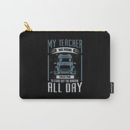 My Teacher Was Wrong Carry-All Pouch