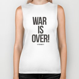 War Is Over! If You Want It Biker Tank