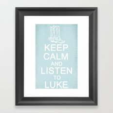 Keep Calm and Listen to Luke Framed Art Print