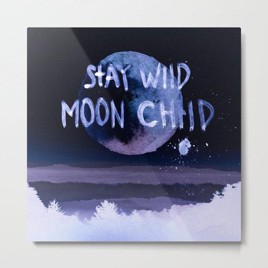Stay wild moon child (purple) Metal Print