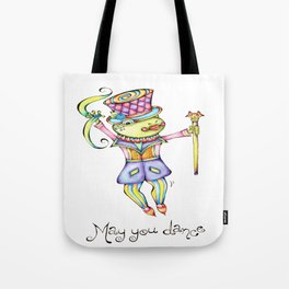 May You Dance Tote Bag