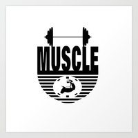 muscle Art Prints featuring MUSCLE  by Robleedesigns