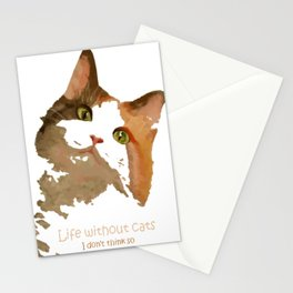 Life Without Cats Stationery Cards