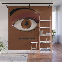 It's All in the Eyes, You and Me... Wall Mural