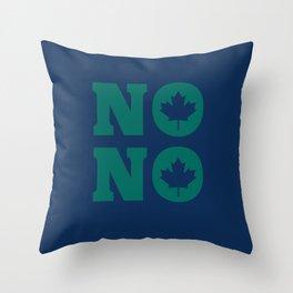 No No Throw Pillow