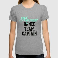 Mermaid Dance Team Captain SMALL Womens Fitted Tee Tri-Grey