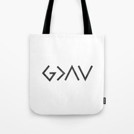 Christian Quote - God Is Greater Than The Highs and Lows Tote Bag