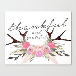Thankful & Grateful Canvas Print