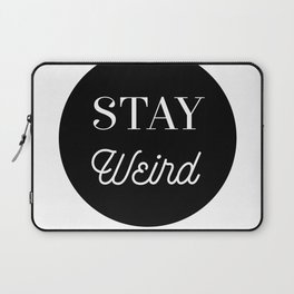 Minimalist Black and White Stay Weird Print Laptop Sleeve