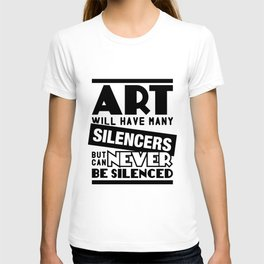 Art Can Never Be Silenced T-shirt