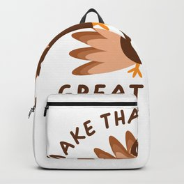 Thanksgiving Day Outfits Turkey Bird Thanksgiving Backpack