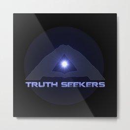 Truth Seekers Metal Print