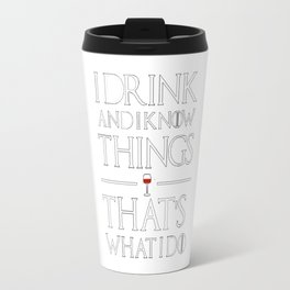 Game of ThronesThat's What I Travel Mug