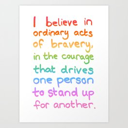 Ordinary Acts of Bravery - Divergent Quote Art Print