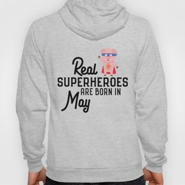 Superheroes-are-born-in-May T-Shirt Dl7nq Hoody