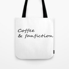 Coffee & Fanfiction Tote Bag