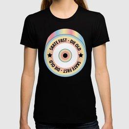 Skate Fast - Die Old Pop T-shirt
