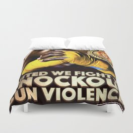 United We Fight to Knockout Gun Violence Duvet Cover
