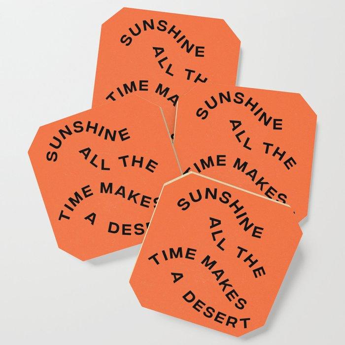 Sunshine All The Time Makes A Desert Coaster