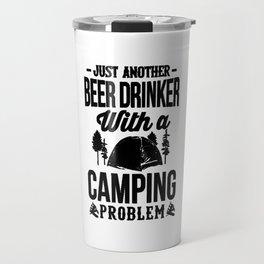 BEER DRINKER CAMPING!! Travel Mug