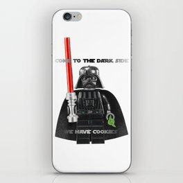 come to the dark side we have cookies iPhone Skin